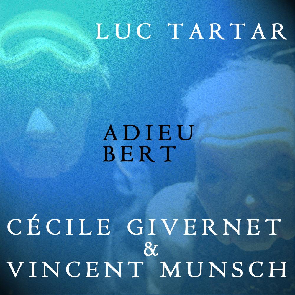 ADIEU BERT