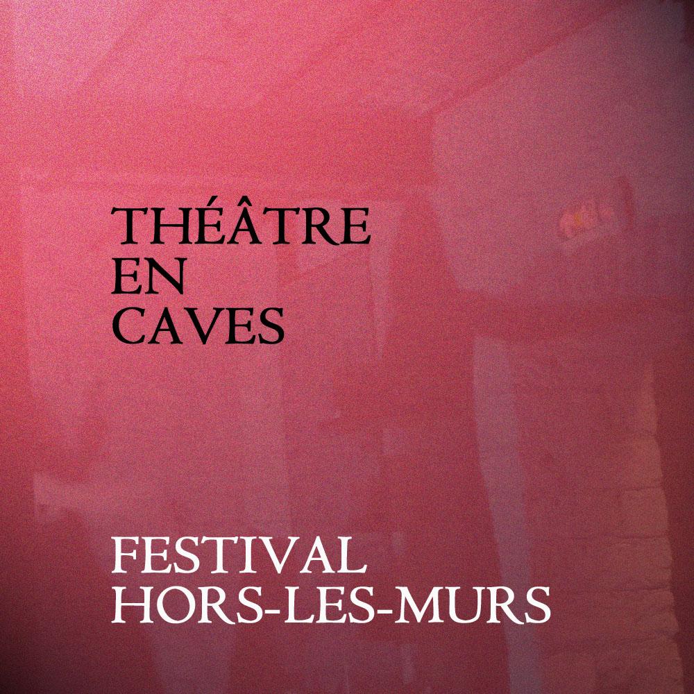 Théâtre en Caves - Edition 4