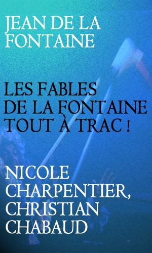 LES FABLES DE LA FONTAINE TOUT A TRAC!