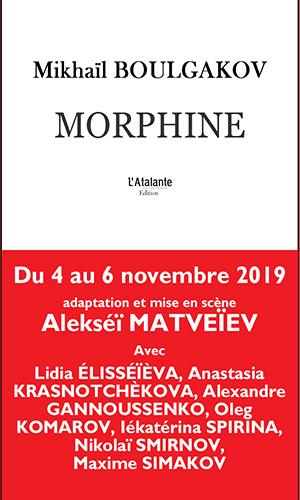 MORPHINE Boulgakov, Atalante